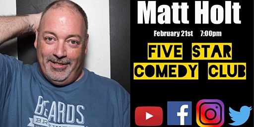 Matt Holt - Five Star Comedy Club