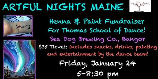 Henna & Paint FUNdraiser for Thomas School of Dance, Bangor
