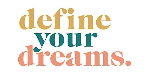 Define Your Dreams Workshop: Minneapolis