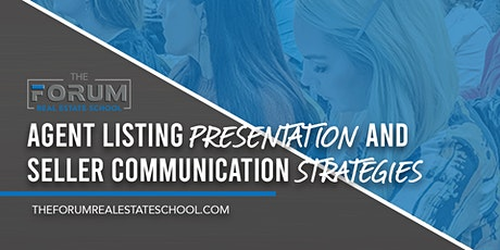 Agent Listing Presentation and Seller Communication Strategies tickets