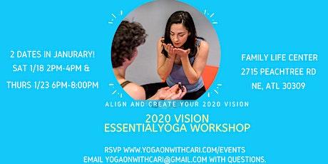 2020 Vision EssentialYoga Workshop tickets
