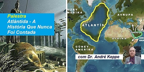 Palestra Atlântida – A História Que Nunca Foi Contada – Dr. André Keppe ingressos