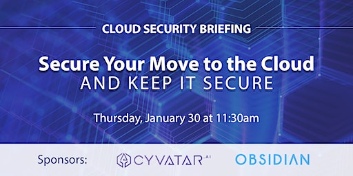 Cyvatar & Obsidian Cloud Security Briefing