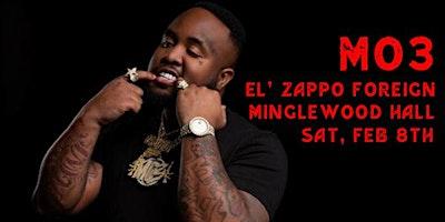 MO3 w/ El Zappo Foreign