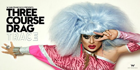 THREE COURSE DRAG: Bring your appetite for three courses of fierceness. tickets