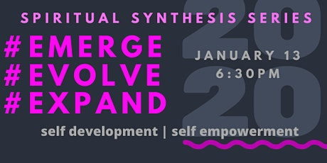 Spiritual Synthesis Series...Emerge tickets