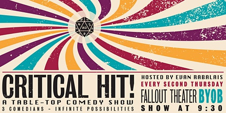 Critical Hit: A Tabletop Comedy Show tickets
