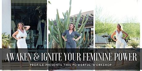 PROFILE PRESENTS: Awaken & Ignite Your Feminine Power (Mooloolaba) tickets