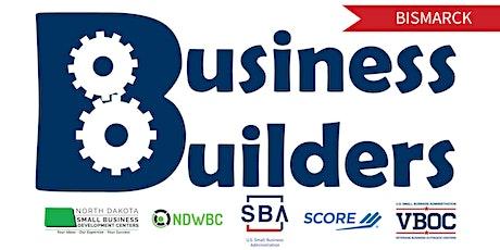 Business Builders Workshop | Bismarck - Small Business Tax Q & A tickets