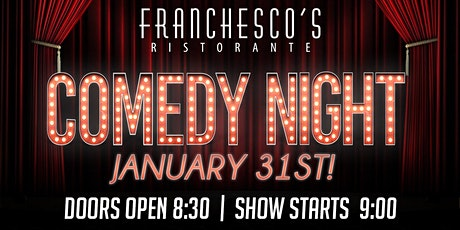 Comedy Night at Franchescos! tickets