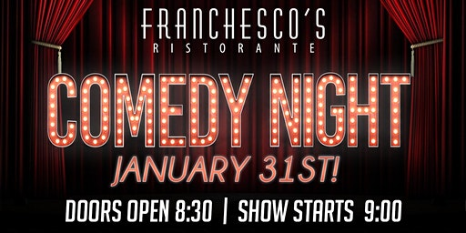 Comedy Night at Franchescos!