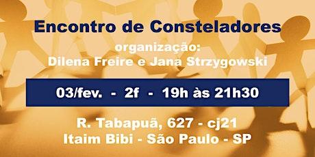 Encontro de Consteladores - 2f - 03.fevereiro tickets