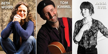 Songworks in the Round: An evening with Beth Wood, Anna Tivel and Tom Kimmel tickets
