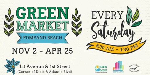 Green Market Pompano Beach | Farmers & Artisan Market - Free Event