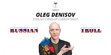 Oleg Denisov (RU) - English Stand-Up Comedy Tickets