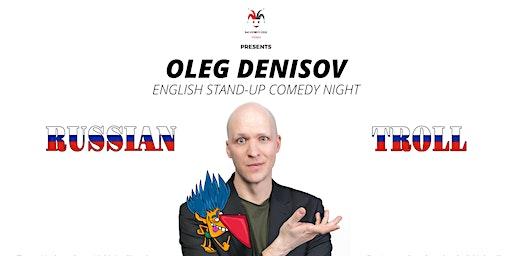 Oleg Denisov (RU) - English Stand-Up Comedy