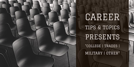 "Career Tips & Topics presents ""College 