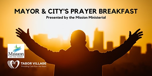 Mayor and City's Prayer Breakfast - presented by the Mission Ministerial