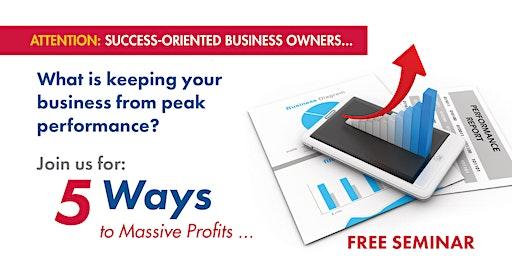 5 Ways to Massive Profits
