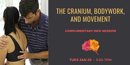 The Cranium, Bodywork and Movement