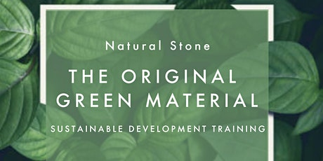 Natural Stone: The Original Green Material tickets