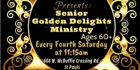 Senior Golden Delights Ministry tickets