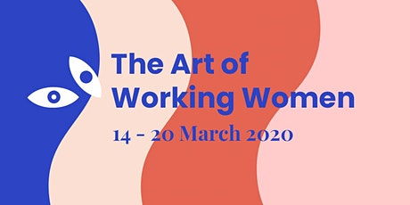 The Art of Working Women: Celebrating International Womens Day tickets