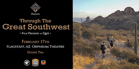 Through The Great Southwest Film Premiere tickets