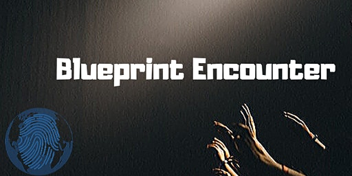 Blueprint Encounter