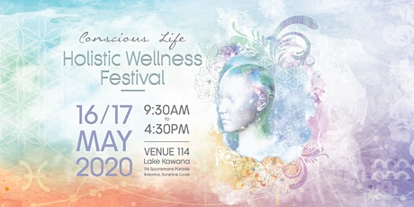 2020 Conscious Life - Holistic Wellness Festival tickets