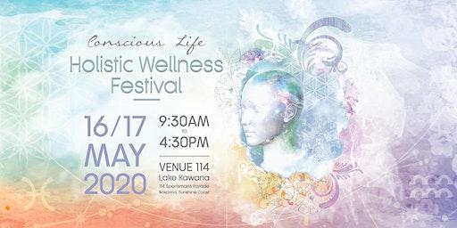 2020 Conscious Life - Holistic Wellness Festival