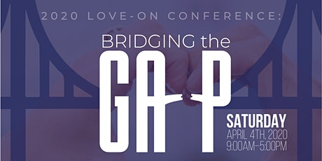 Love-On Conference: Bridging The Gap tickets