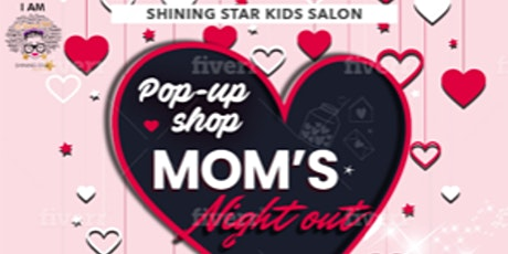 Mom's Night Out:  Sel-Love Edition tickets
