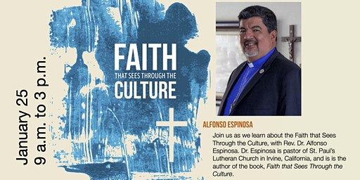 Faith That Sees Through the Culture - A Seminar with Dr. Al Espinosa