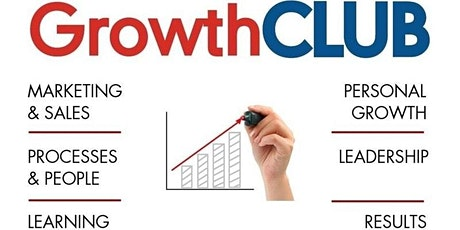 GrowthCLUB Quarterly Business Planning IN PERSON or VIRTUAL MEETING tickets