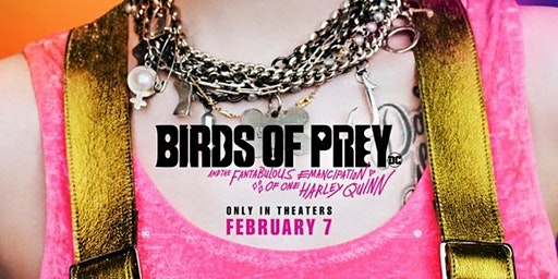 Birds of Prey: Harley Quinn (Private Screening Meet up by Guerrilla Reel)