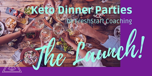 Keto Dinner Parties - The Launch!