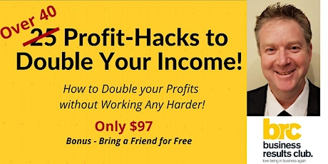 Over 40 Profit Hacks to Double Your Income in 2020! tickets