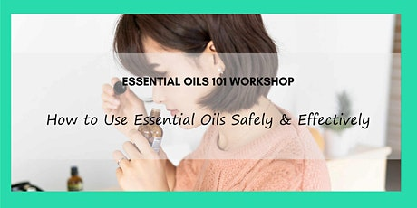 Essential Oils 101 – How to Use EOs Safely and Effectively tickets