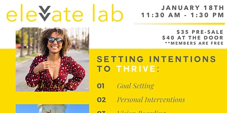 Elevate Lab: Setting Intentions to Thrive tickets