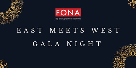 FONA's East Meets West Gala Night tickets