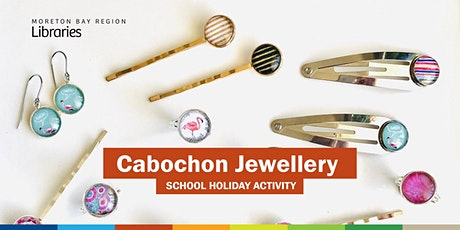 Cabochon Jewellery (11-17 years) - Albany Creek Library tickets