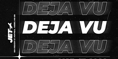 Deja Vu - Montreal Break 2020 tickets