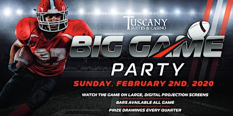 Big Game Party at Tuscany Suites & Casino tickets