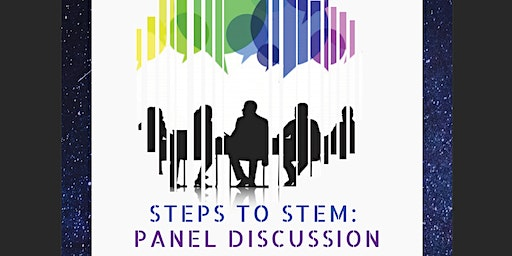 Steps to STEM: Panel Discussion