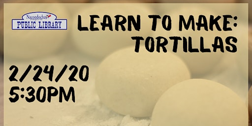 Learn to Make: Tortillas