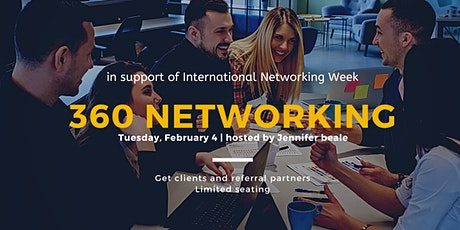360 NETWORKING 2020 - in support of Int'l Networking Week February 4 tickets