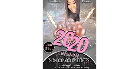 Dana.Briana's 20/20 Pajama Party  tickets