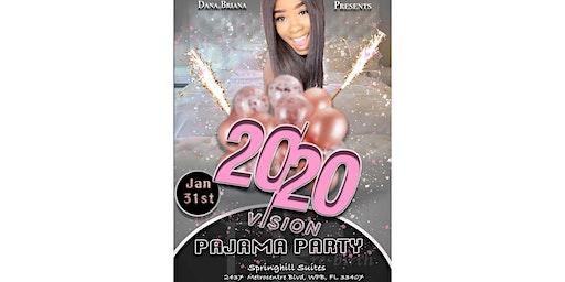 Dana.Briana's 20/20 Pajama Party