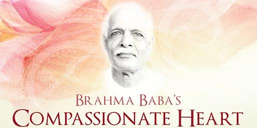 Brahma Baba's Compassionate Heart